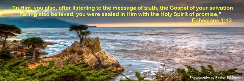 Ephesians 1-13 - Lone Cypress - Monterey, CA - Pastor Ed Dacio
